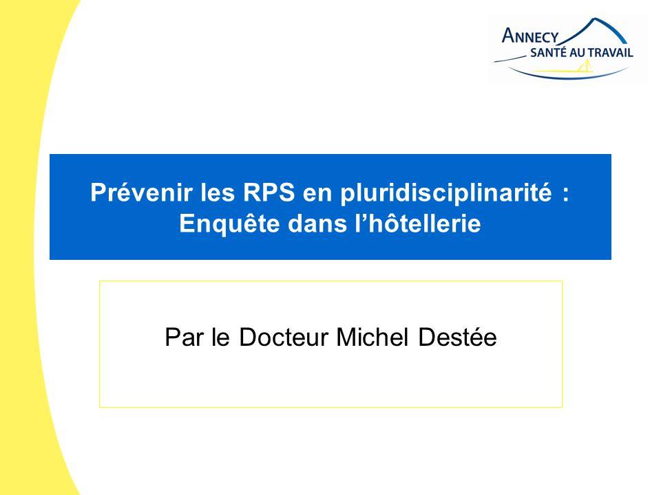 Prévenir les RPS en pluridisciplinarité : Enquête dans l'hôtellerie