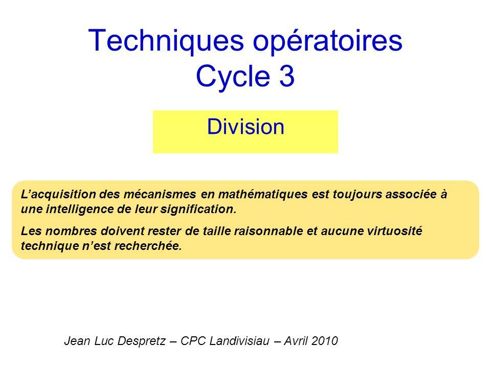 Techniques opératoires Cycle 3