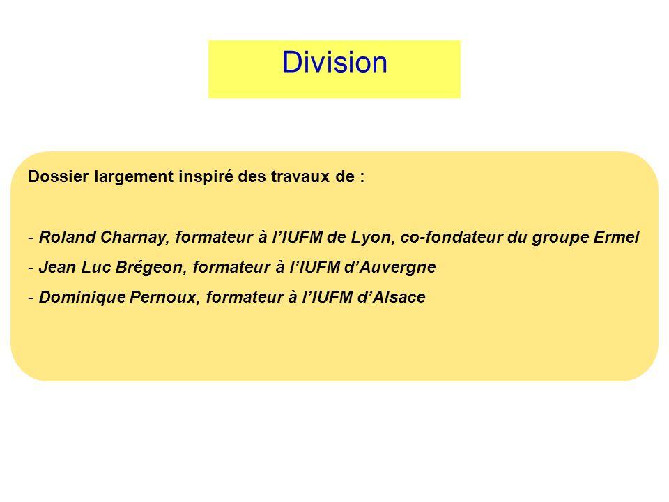 Division Dossier largement inspiré des travaux de :