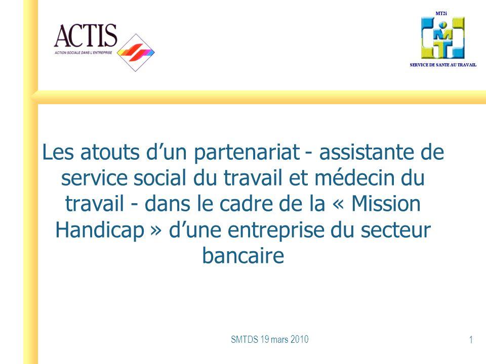 Les atouts d'un partenariat - assistante de service social du travail et médecin du travail - dans le cadre de la « Mission Handicap » d'une entreprise du secteur bancaire