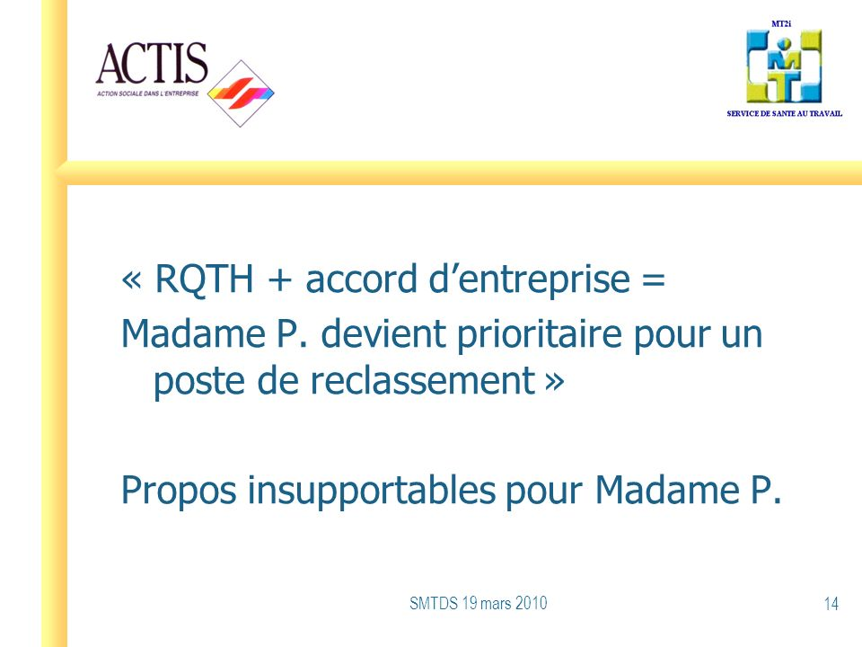 « RQTH + accord d'entreprise = Madame P