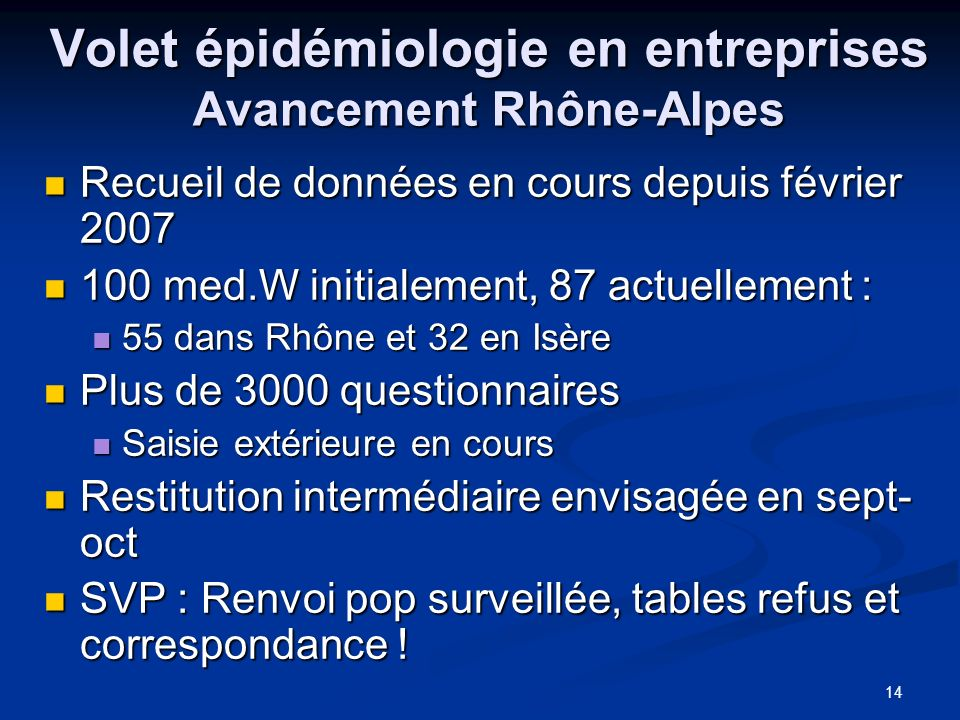 Volet épidémiologie en entreprises Avancement Rhône-Alpes