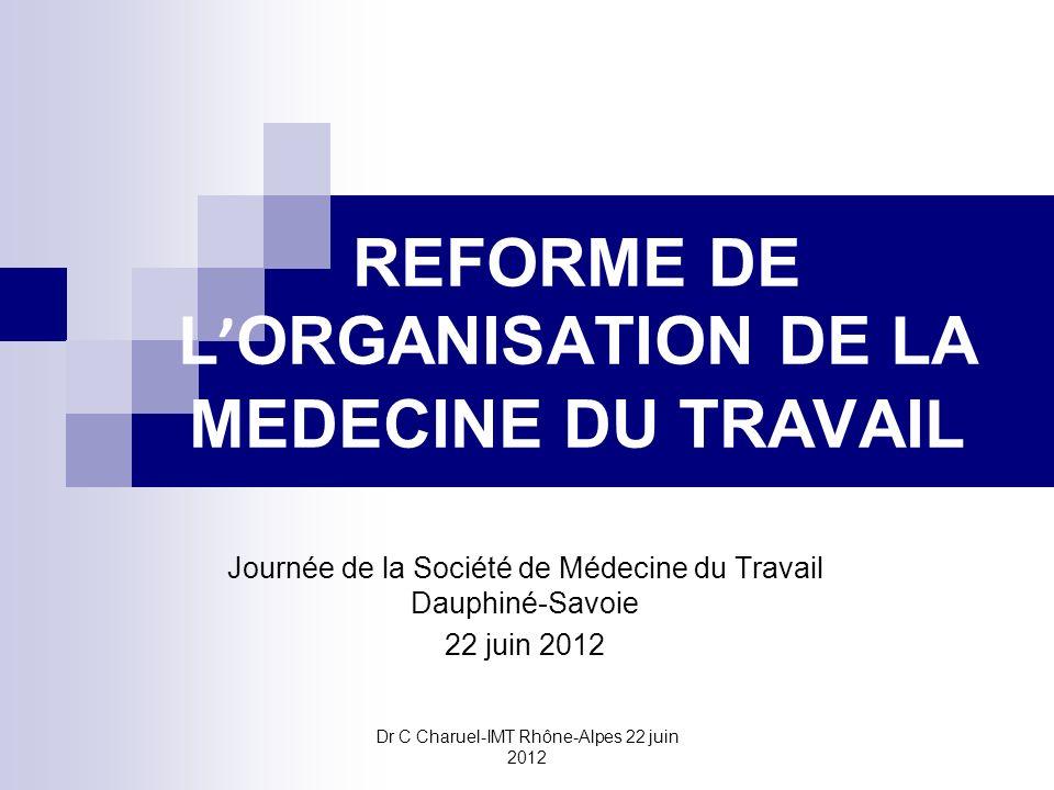 REFORME DE L'ORGANISATION DE LA MEDECINE DU TRAVAIL