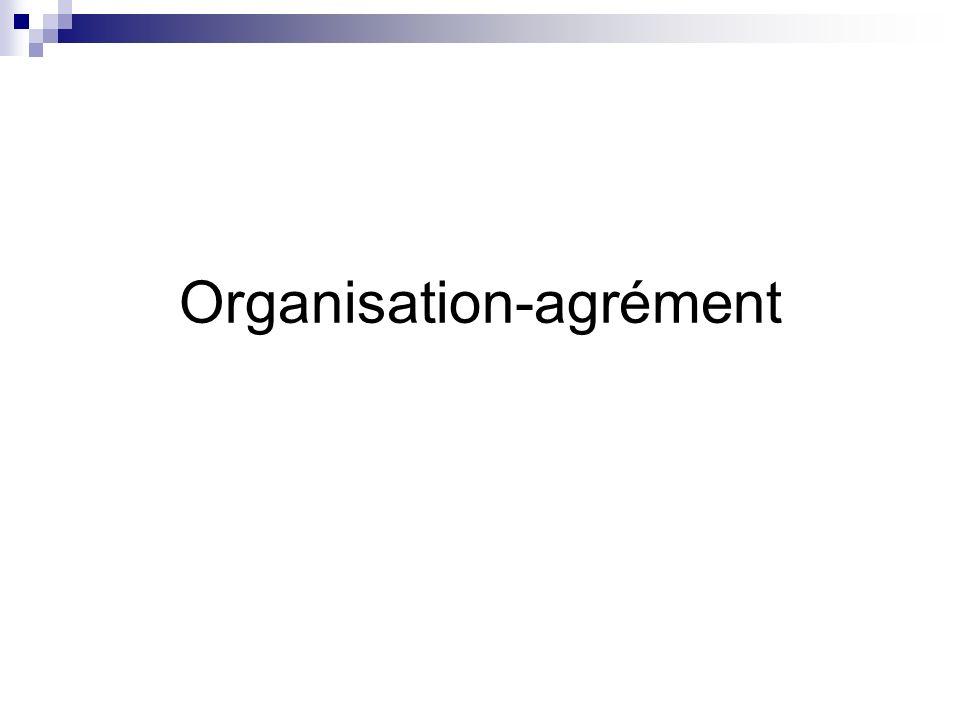 Organisation-agrément