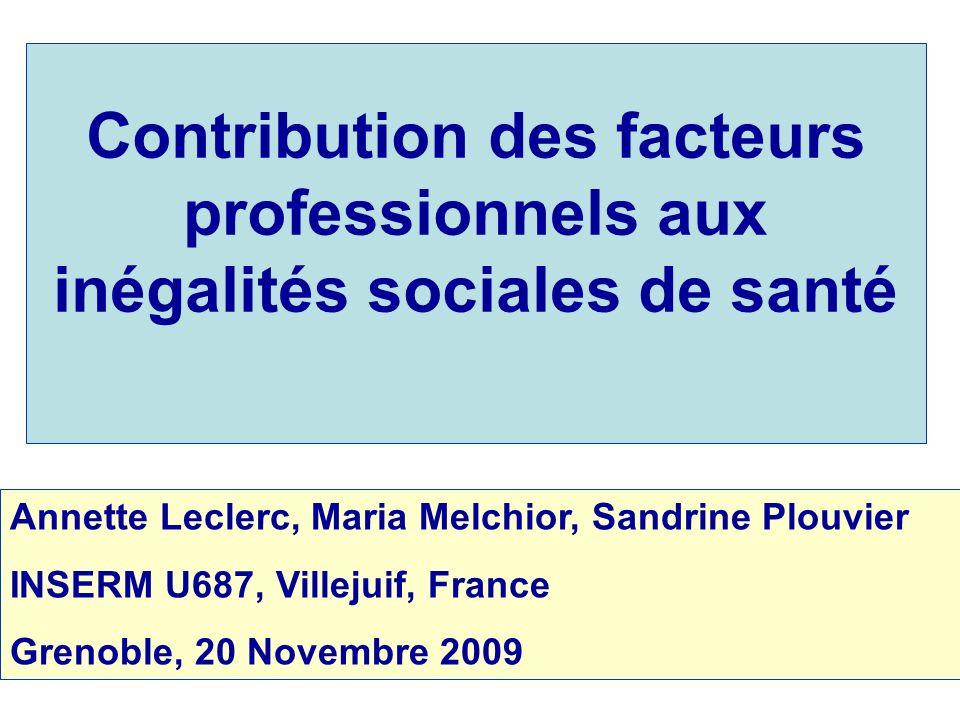 Contribution des facteurs professionnels aux inégalités sociales de santé
