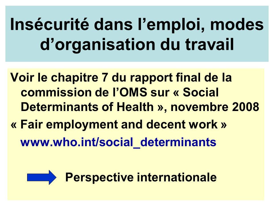 Insécurité dans l'emploi, modes d'organisation du travail