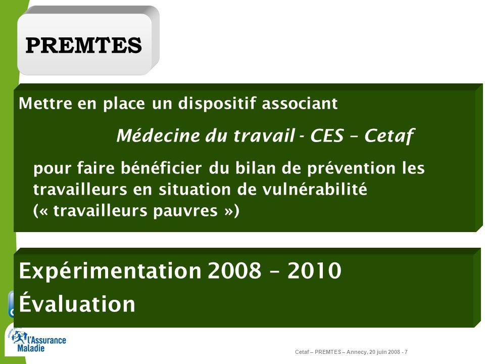 PREMTES Expérimentation 2008 – 2010 Évaluation