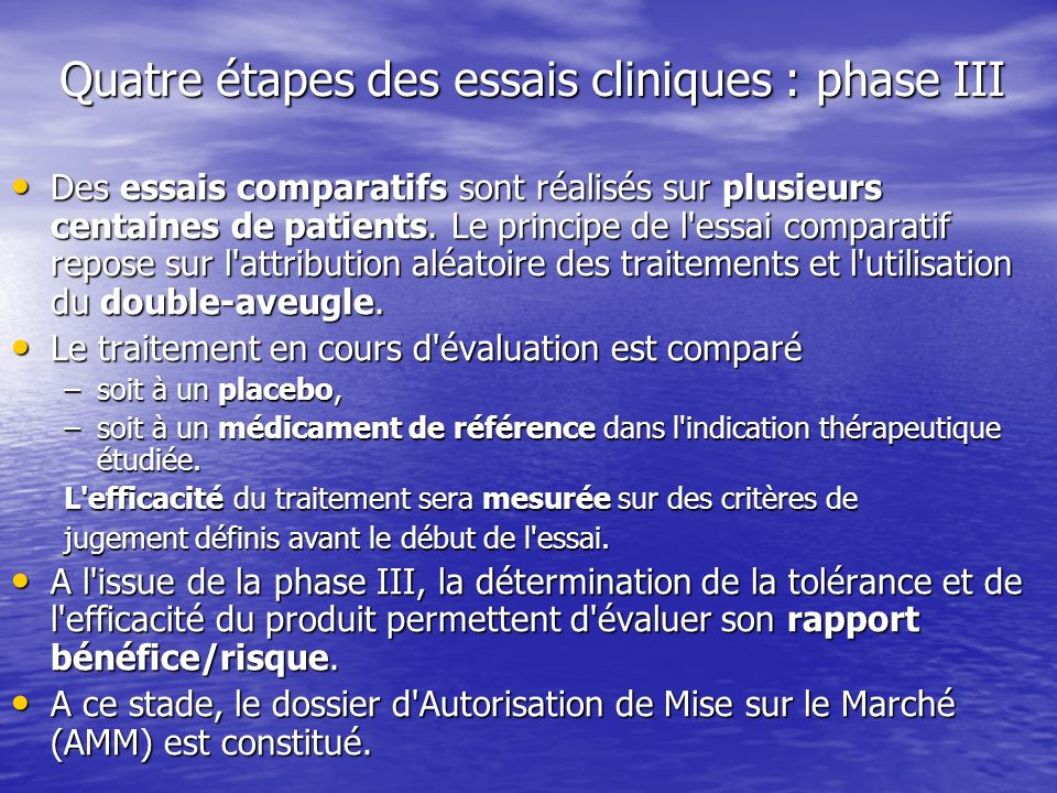 Quatre étapes des essais cliniques : phase III