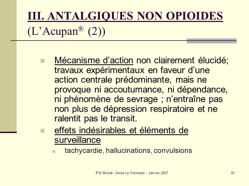 III. ANTALGIQUES NON OPIOIDES (L'Acupan® (2))