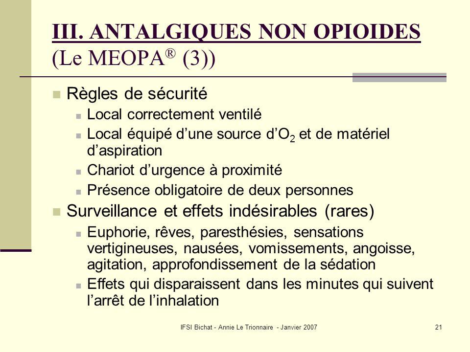 III. ANTALGIQUES NON OPIOIDES (Le MEOPA® (3))