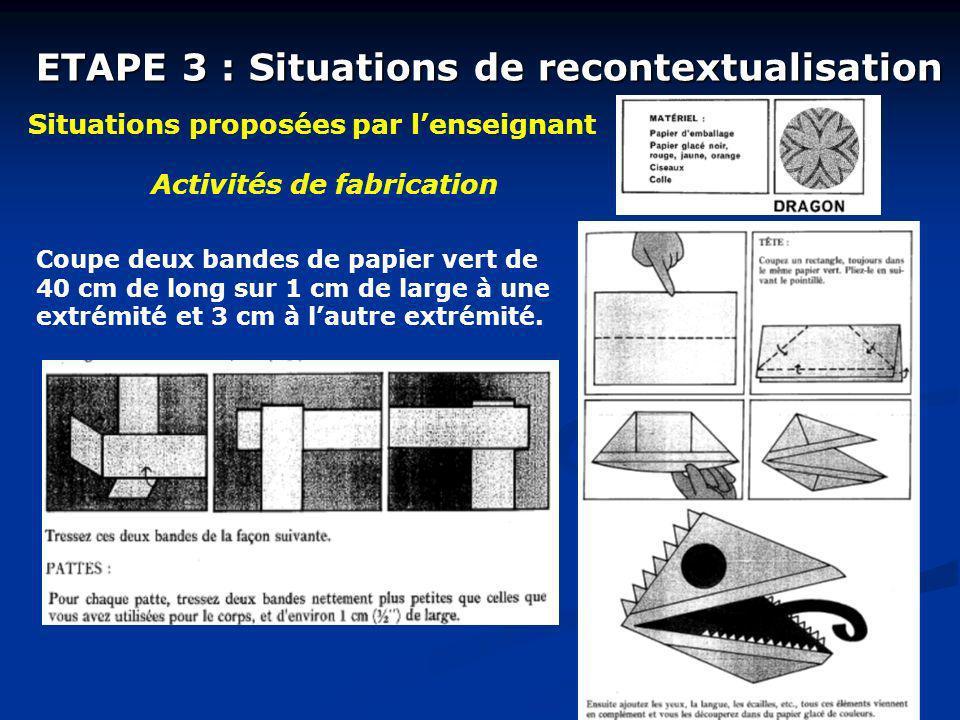 ETAPE 3 : Situations de recontextualisation