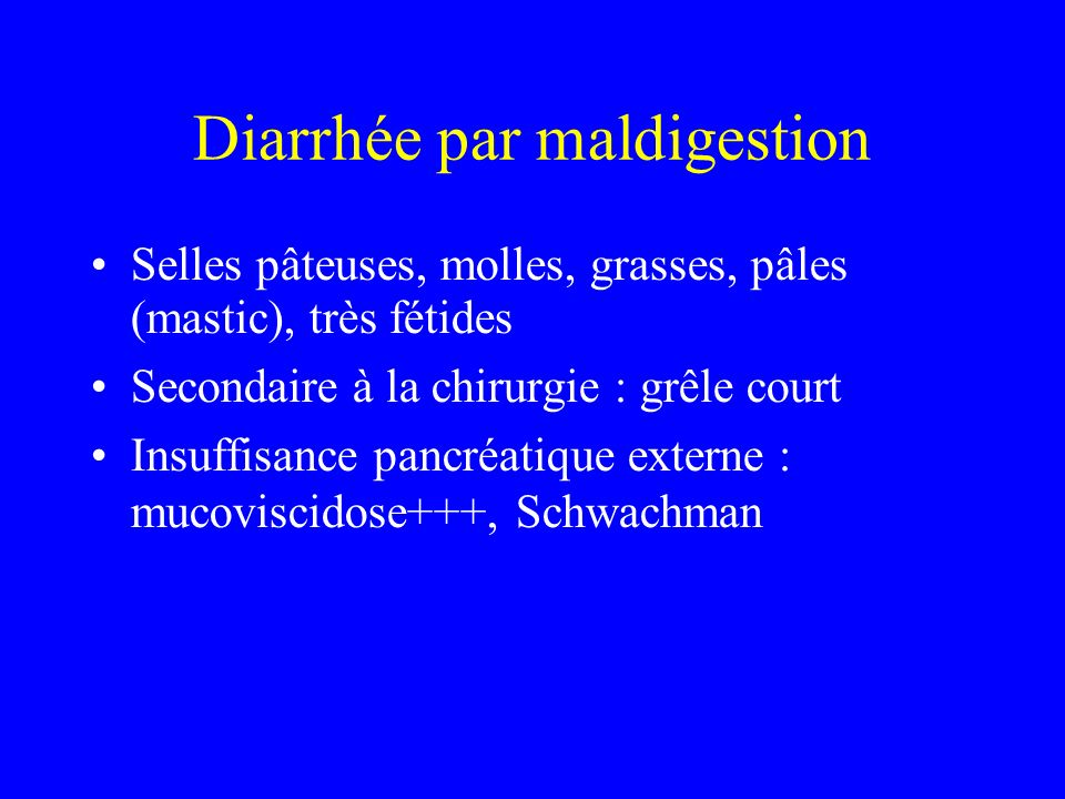 Diarrhée par maldigestion