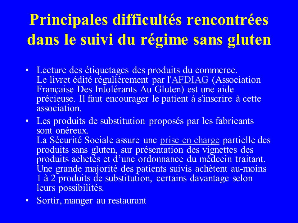 Principales difficultés rencontrées dans le suivi du régime sans gluten