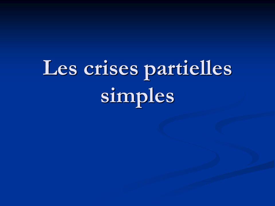Les crises partielles simples