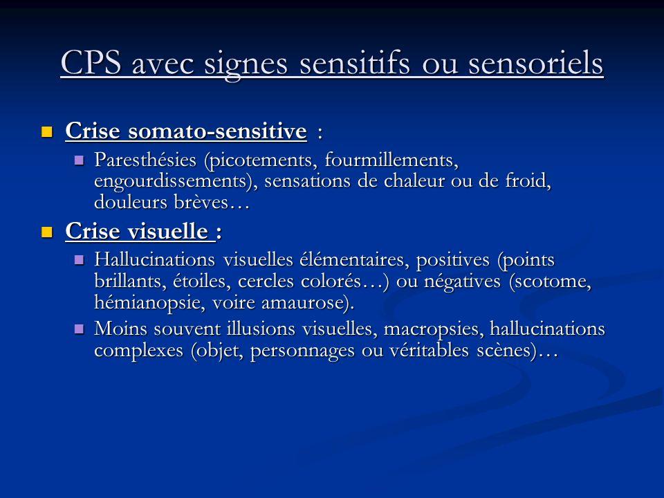 CPS avec signes sensitifs ou sensoriels
