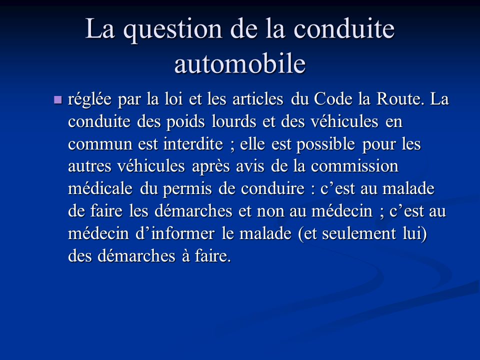 La question de la conduite automobile