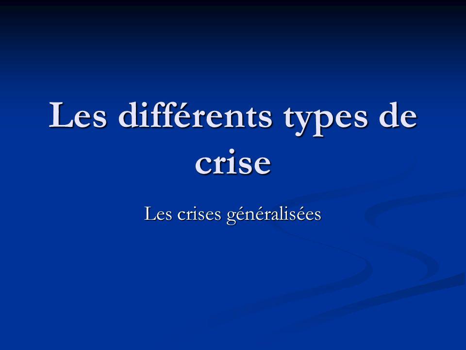Les différents types de crise