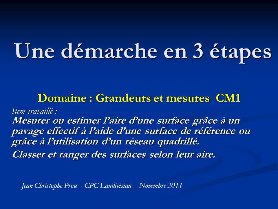 Domaine : Grandeurs et mesures CM1