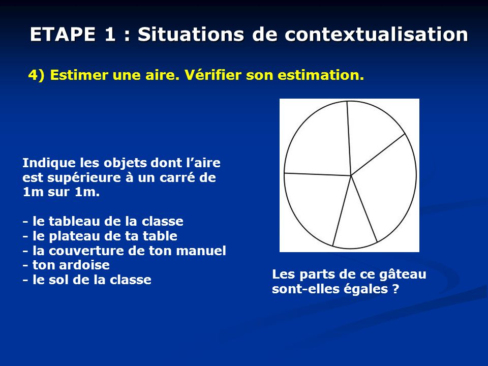 ETAPE 1 : Situations de contextualisation