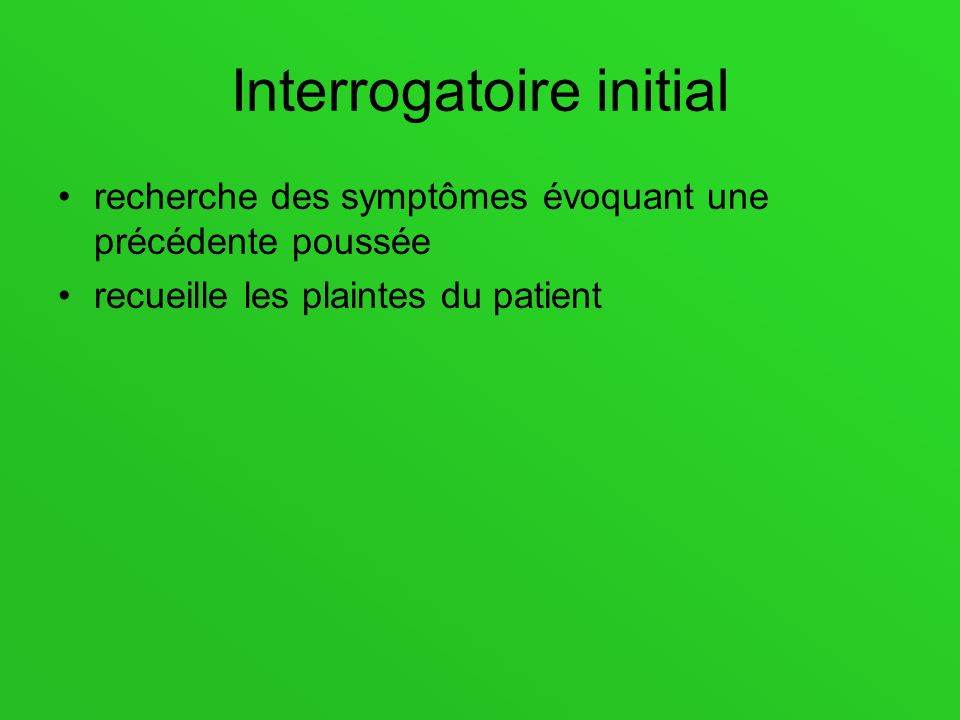 Interrogatoire initial