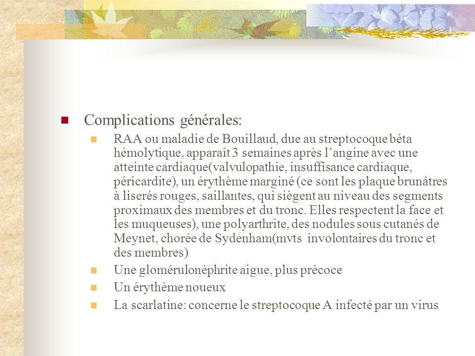 Complications générales:
