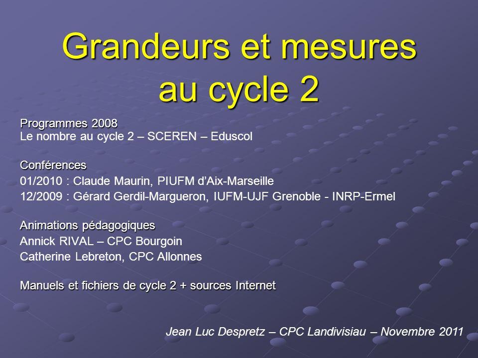Grandeurs et mesures au cycle 2