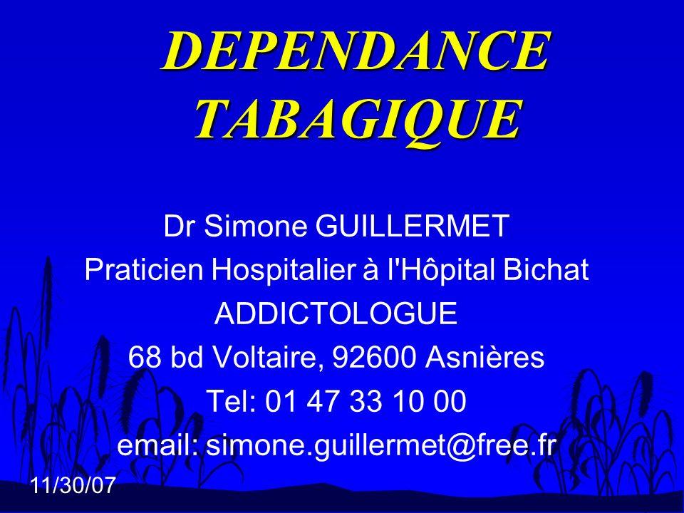 DEPENDANCE TABAGIQUE Dr Simone GUILLERMET
