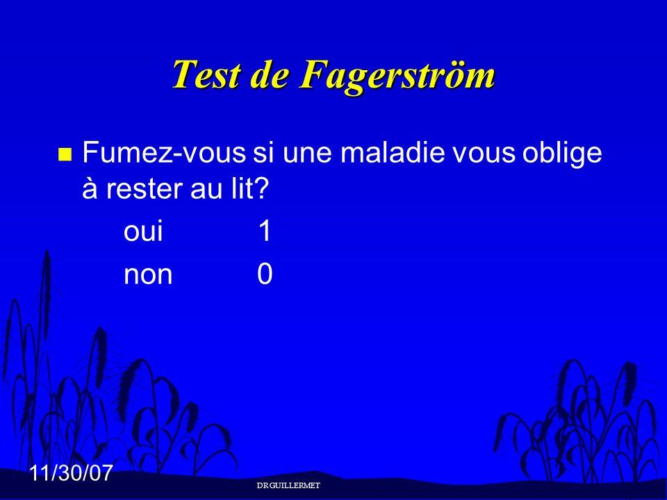 Test de FagerströmFumez-vous si une maladie vous oblige à rester au lit.