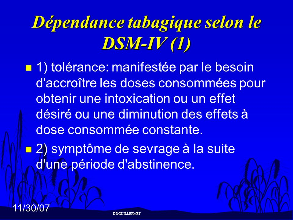 Dépendance tabagique selon le DSM-IV (1)