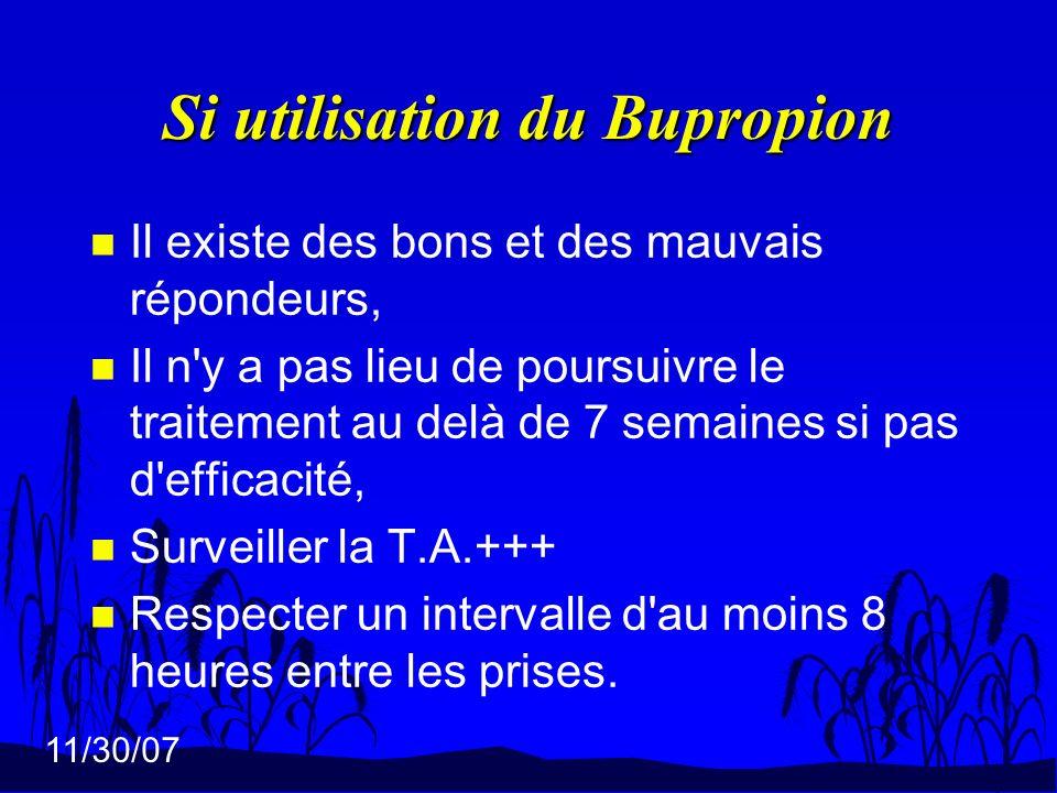 Si utilisation du Bupropion