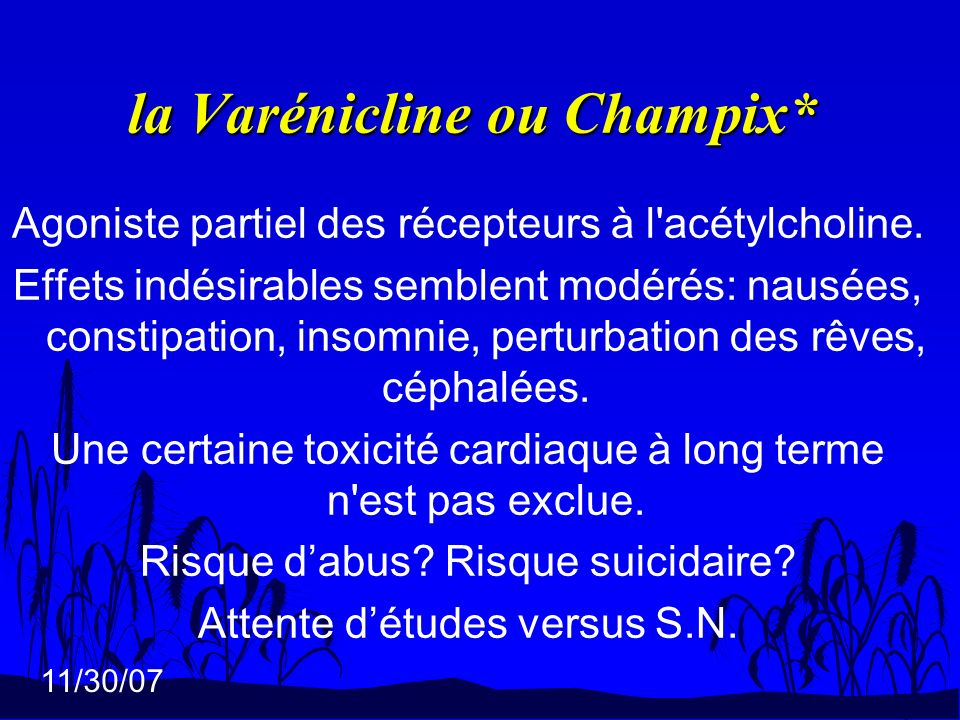 la Varénicline ou Champix*