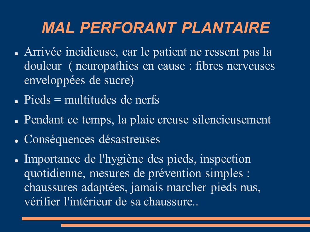 MAL PERFORANT PLANTAIRE