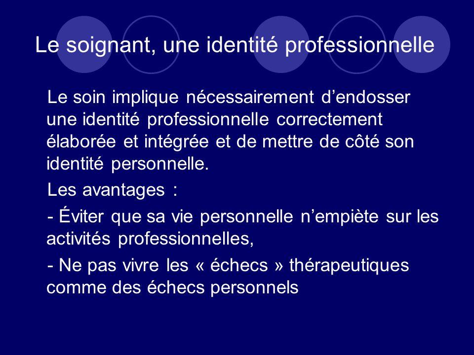 Le soignant, une identité professionnelle