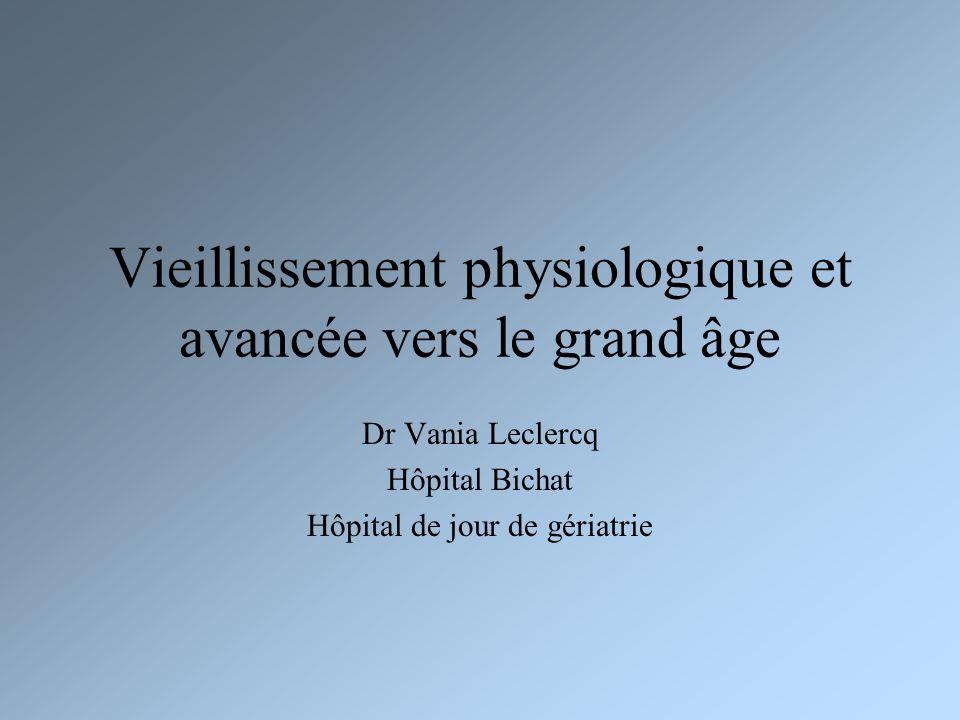 Vieillissement physiologique et avancée vers le grand âge
