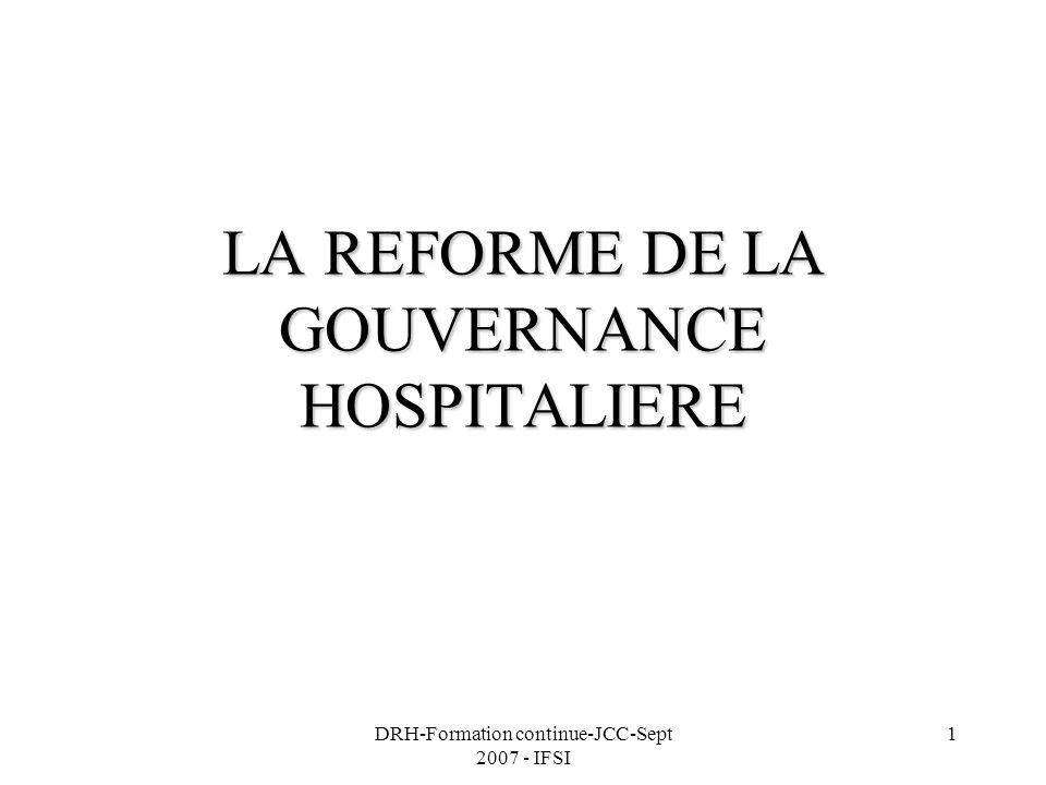 LA REFORME DE LA GOUVERNANCE HOSPITALIERE