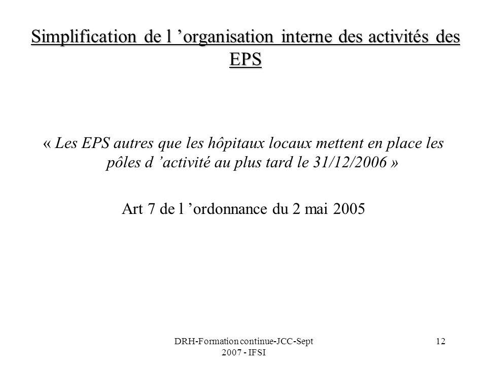 Simplification de l 'organisation interne des activités des EPS