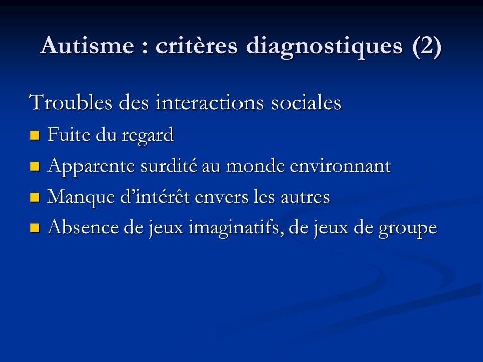 Autisme : critères diagnostiques (2)