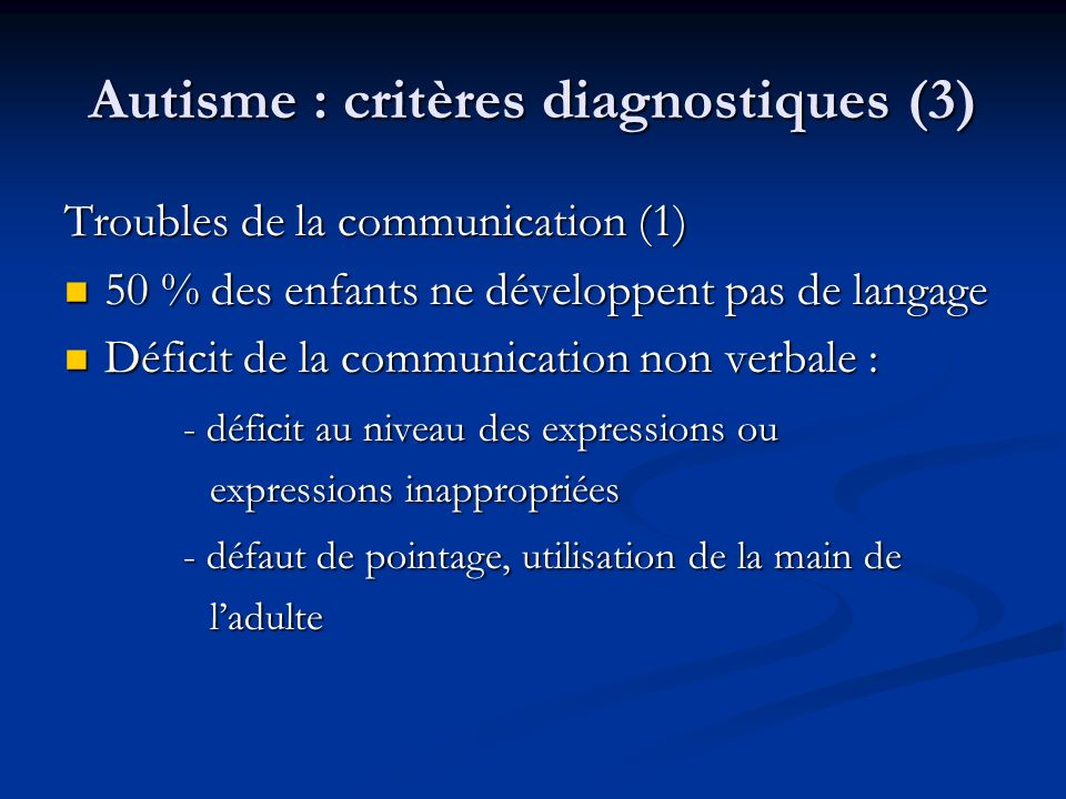 Autisme : critères diagnostiques (3)