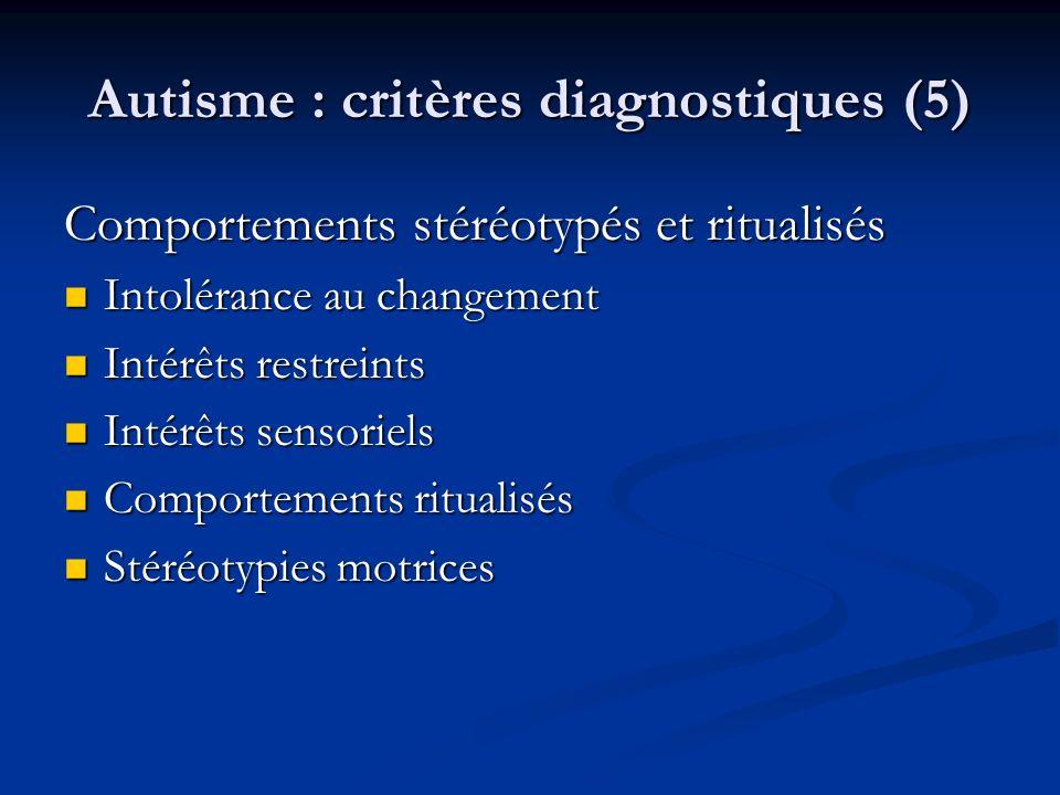 Autisme : critères diagnostiques (5)