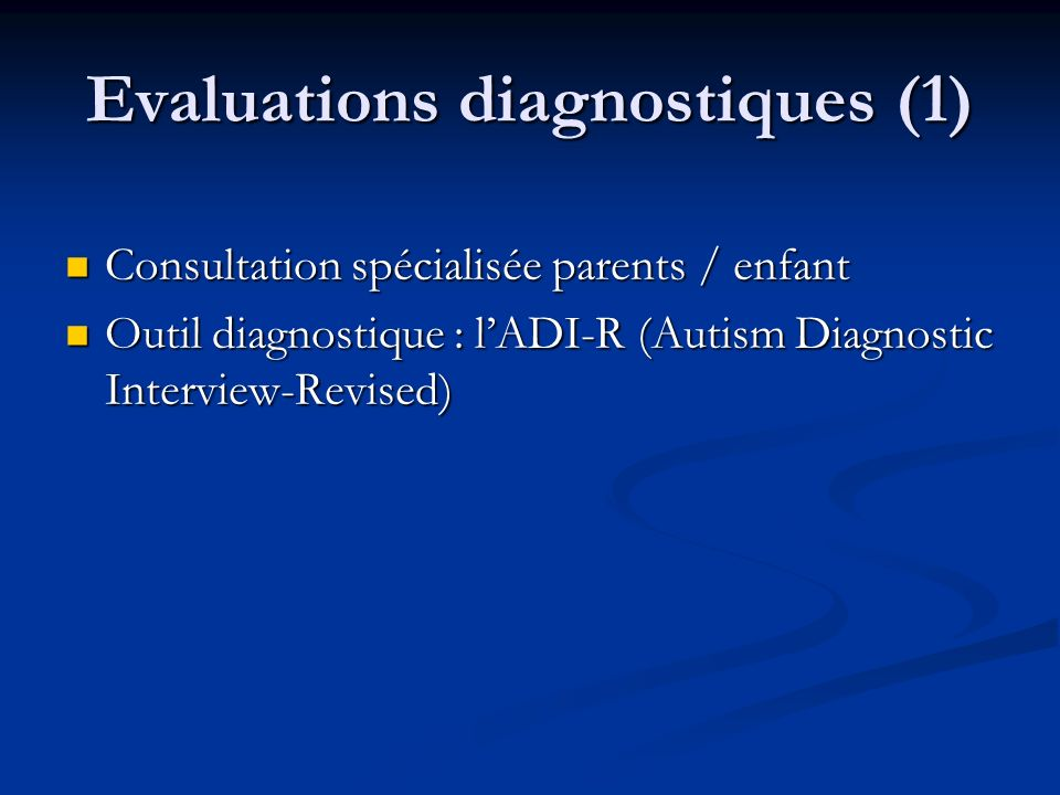 Evaluations diagnostiques (1)