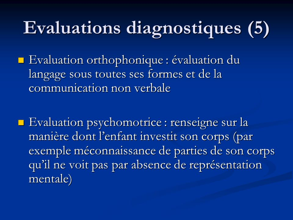 Evaluations diagnostiques (5)