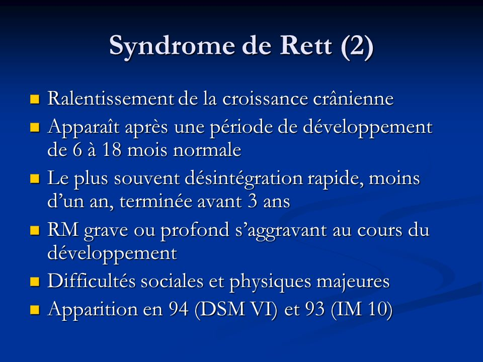 Syndrome de Rett (2) Ralentissement de la croissance crânienne