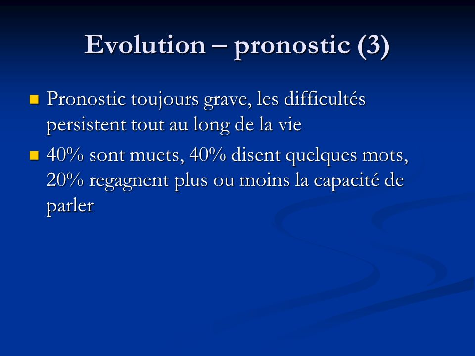 Evolution – pronostic (3)