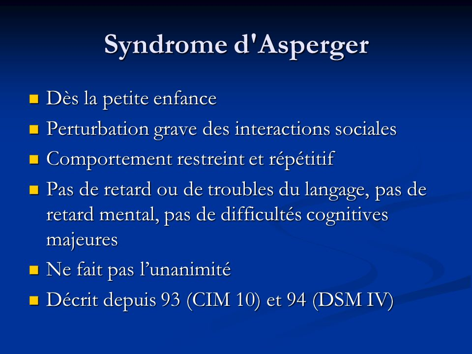 Syndrome d Asperger Dès la petite enfance