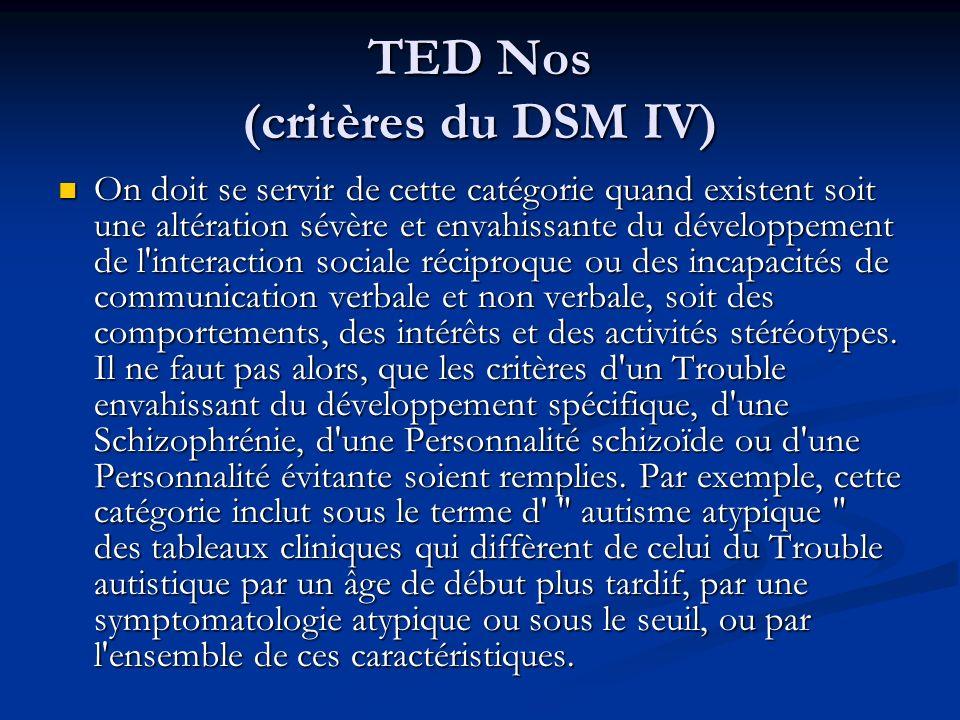 TED Nos (critères du DSM IV)
