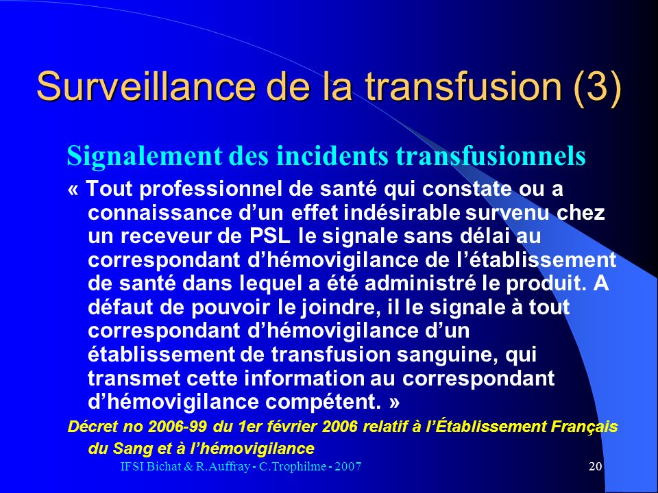 Surveillance de la transfusion (3)