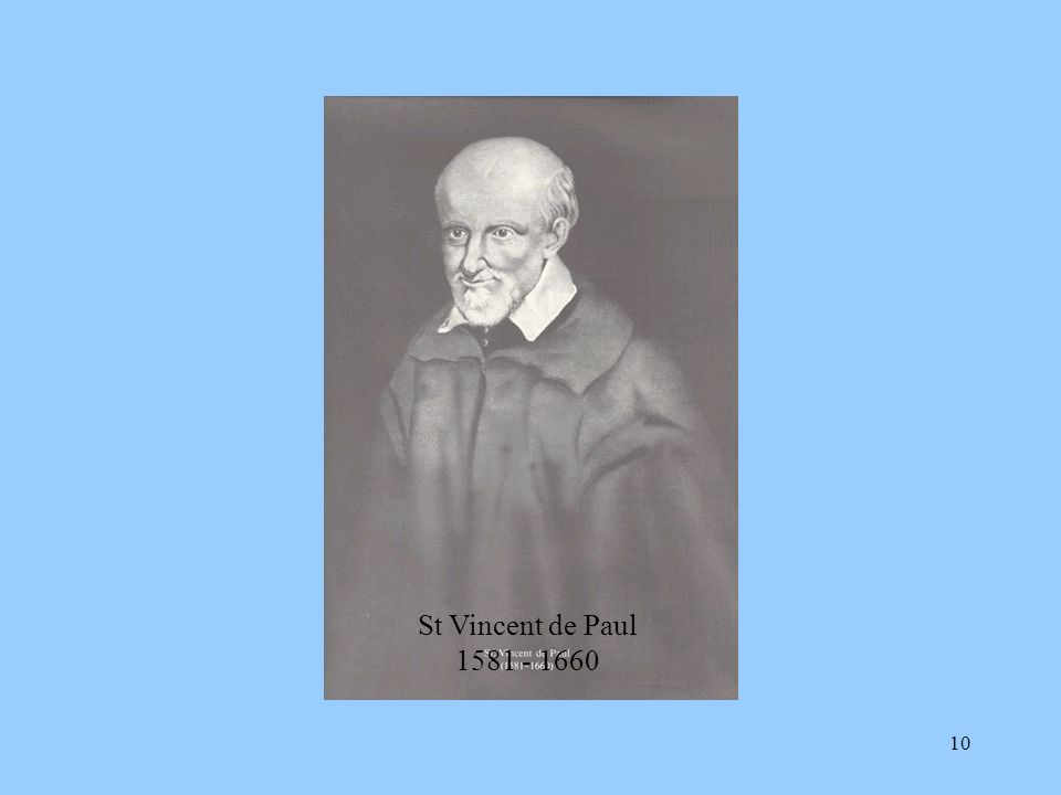 St Vincent de Paul 1581 - 1660