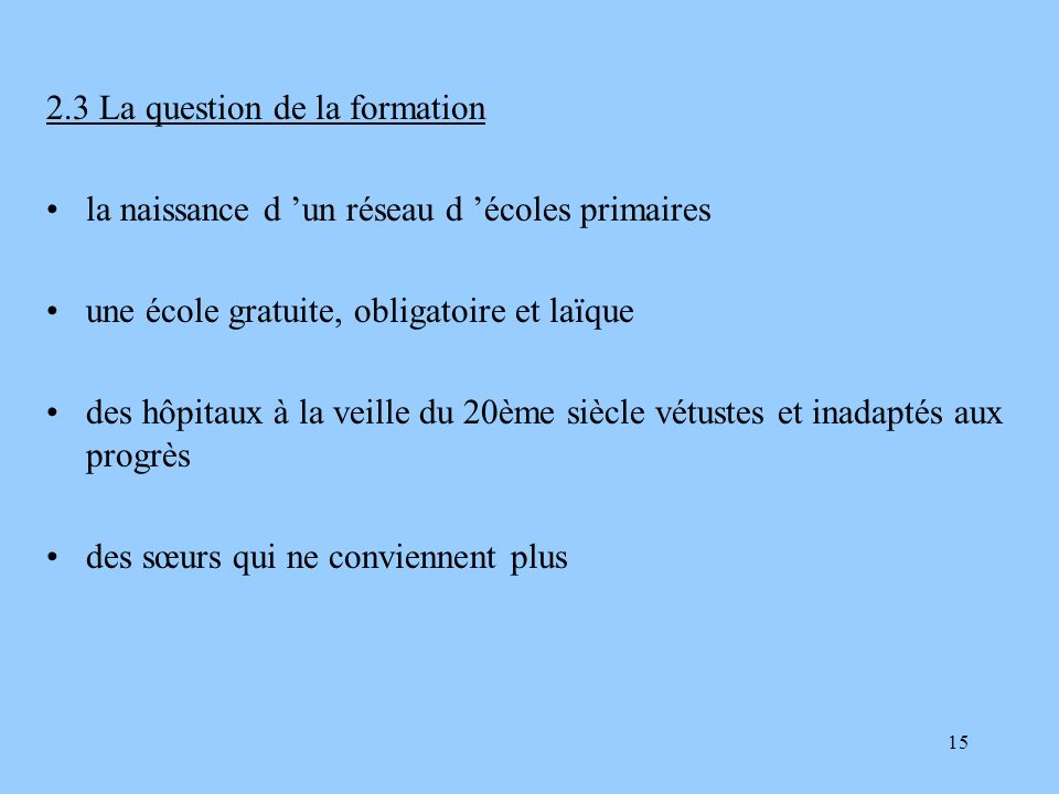 2.3 La question de la formation
