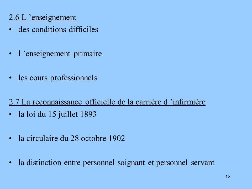 2.6 L 'enseignement des conditions difficiles. l 'enseignement primaire. les cours professionnels.