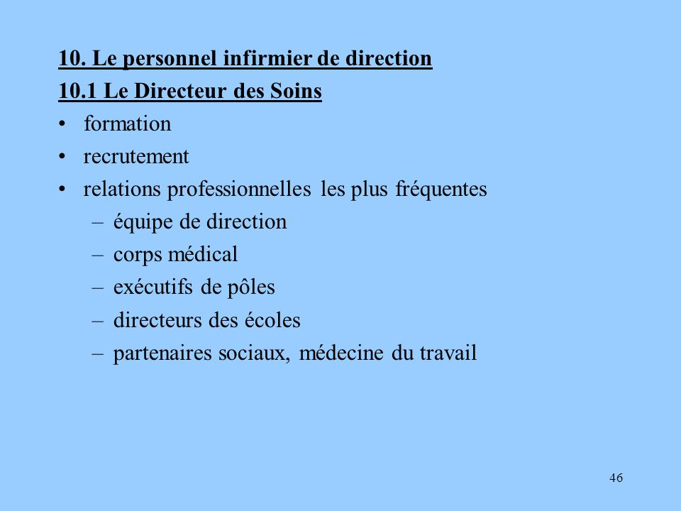 10. Le personnel infirmier de direction